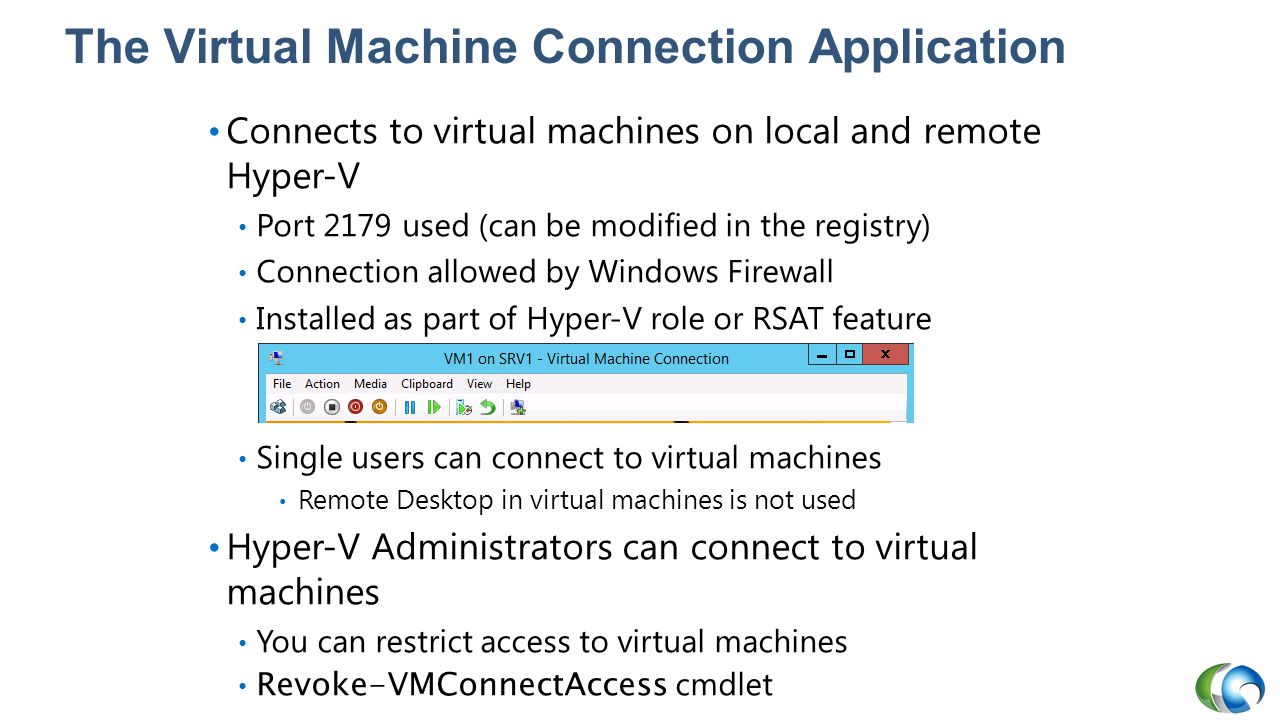 The Virtual Machine Connection Application