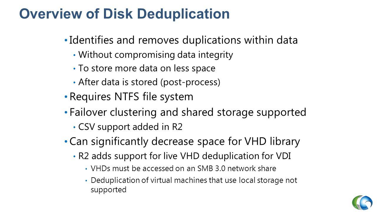 Overview of Disk Deduplication