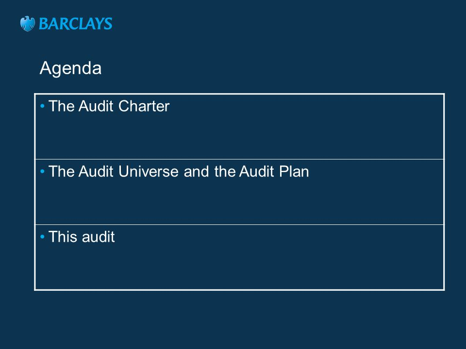 Agenda The Audit Charter The Audit Universe and the Audit Plan