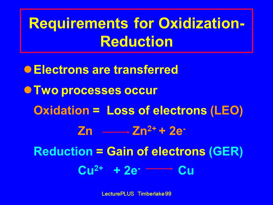 Requirements for Oxidization-Reduction