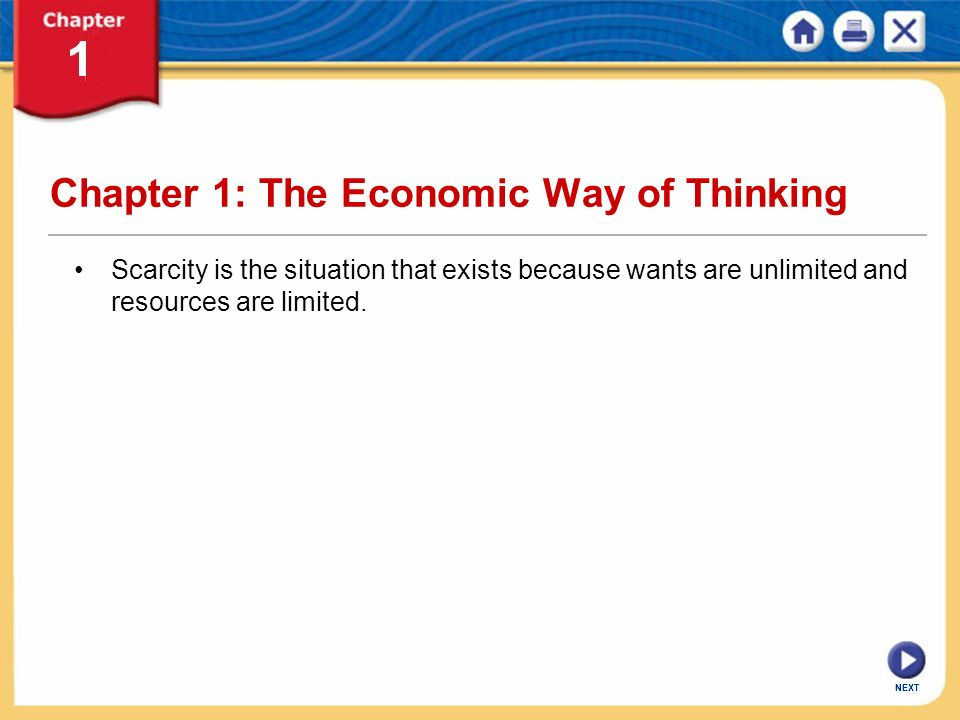 Chapter 1: The Economic Way of Thinking