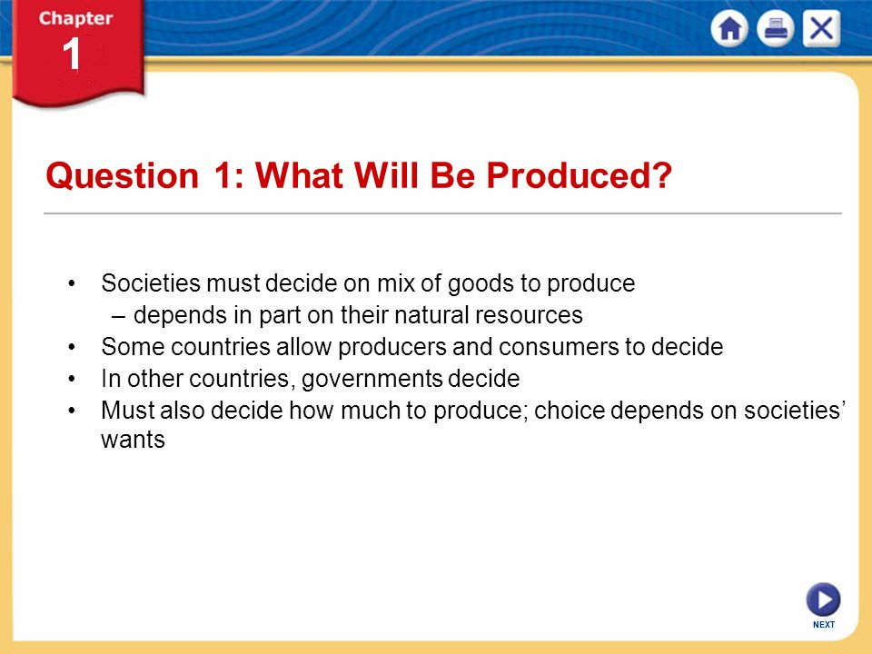 Question 1: What Will Be Produced
