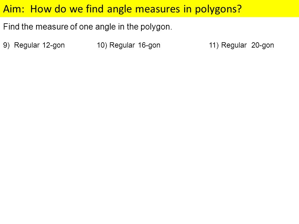 Find the measure of one angle in the polygon.