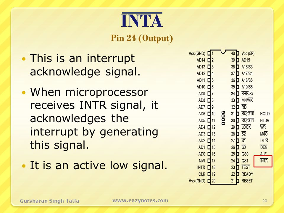 INTA Pin 24 (Output) This is an interrupt acknowledge signal.
