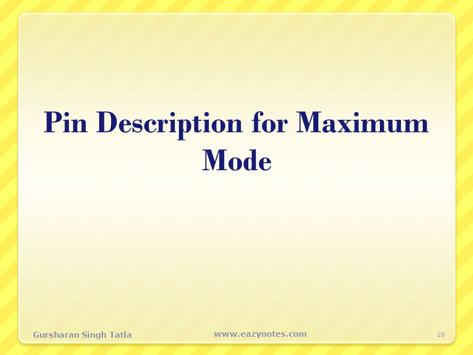 Pin Description for Maximum Mode