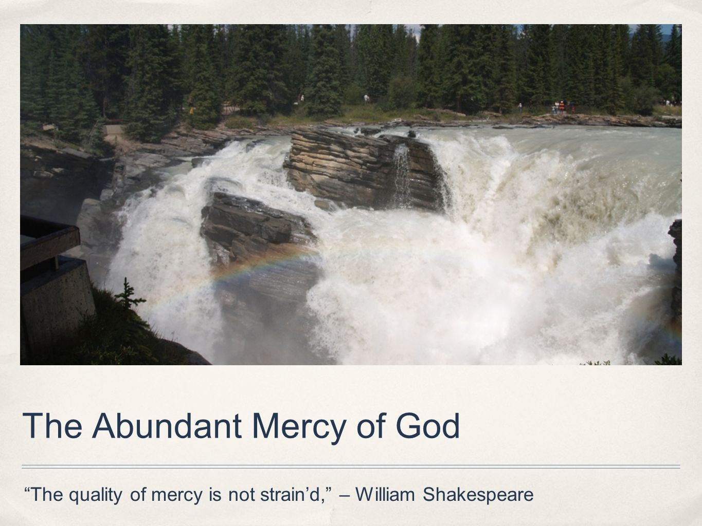 The Abundant Mercy of God