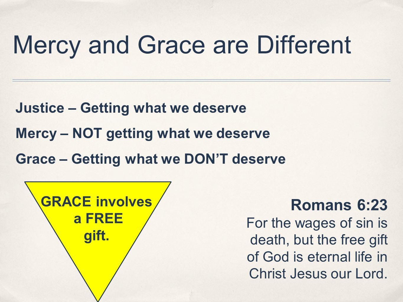 Mercy and Grace are Different