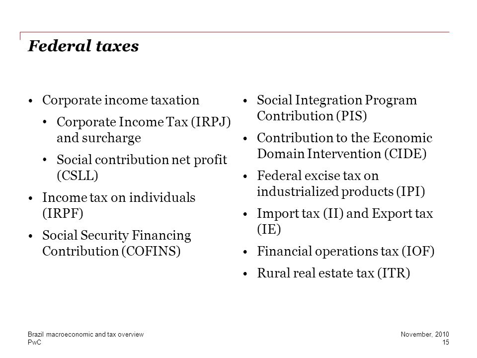 Federal taxes Corporate income taxation