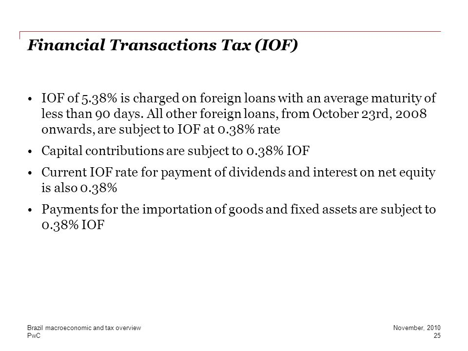 Financial Transactions Tax (IOF)