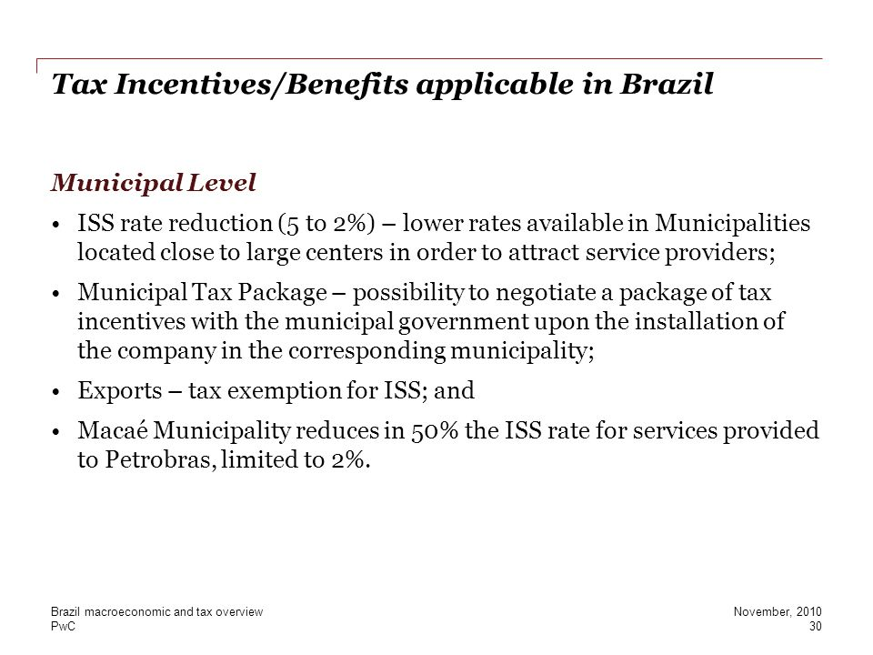 Tax Incentives/Benefits applicable in Brazil