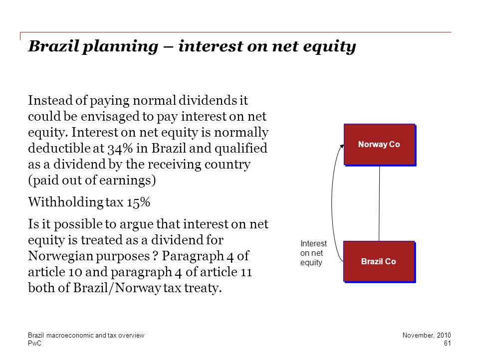 Brazil planning – interest on net equity