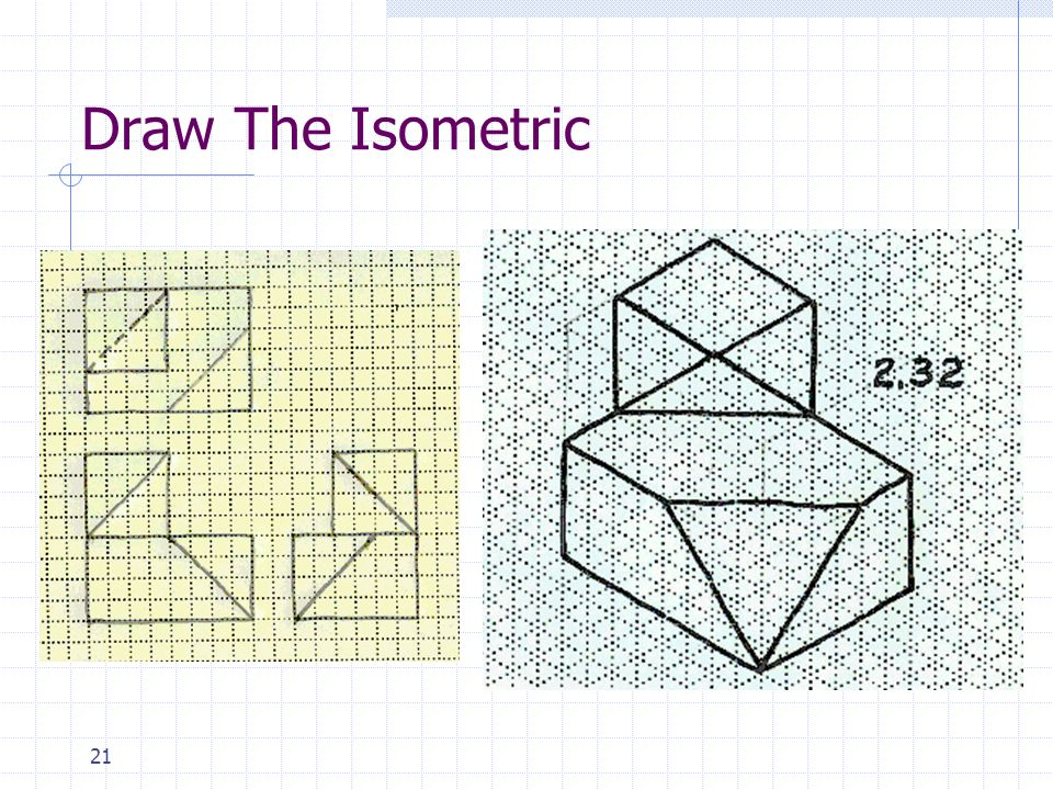 Draw The Isometric
