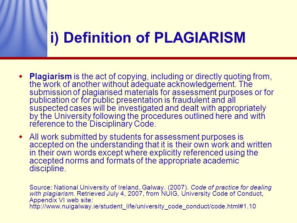 i) Definition of PLAGIARISM