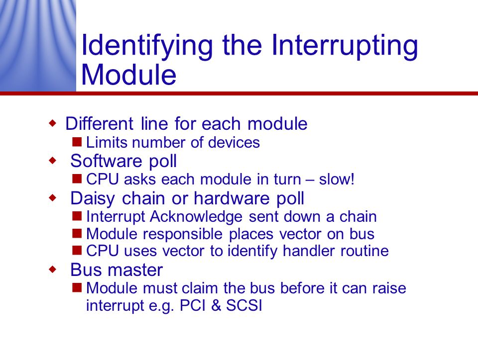 Identifying the Interrupting Module