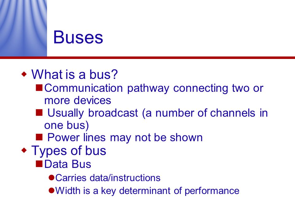 Buses What is a bus Types of bus