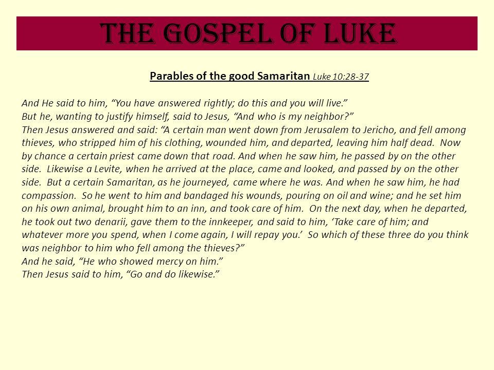 Parables of the good Samaritan Luke 10:28-37