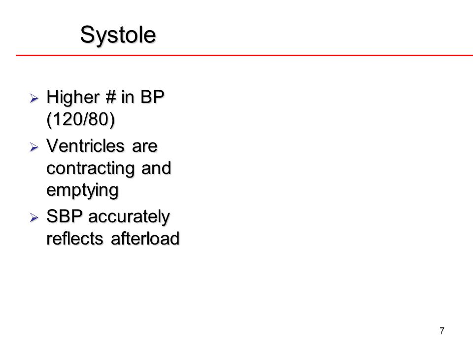 Systole Higher # in BP (120/80)