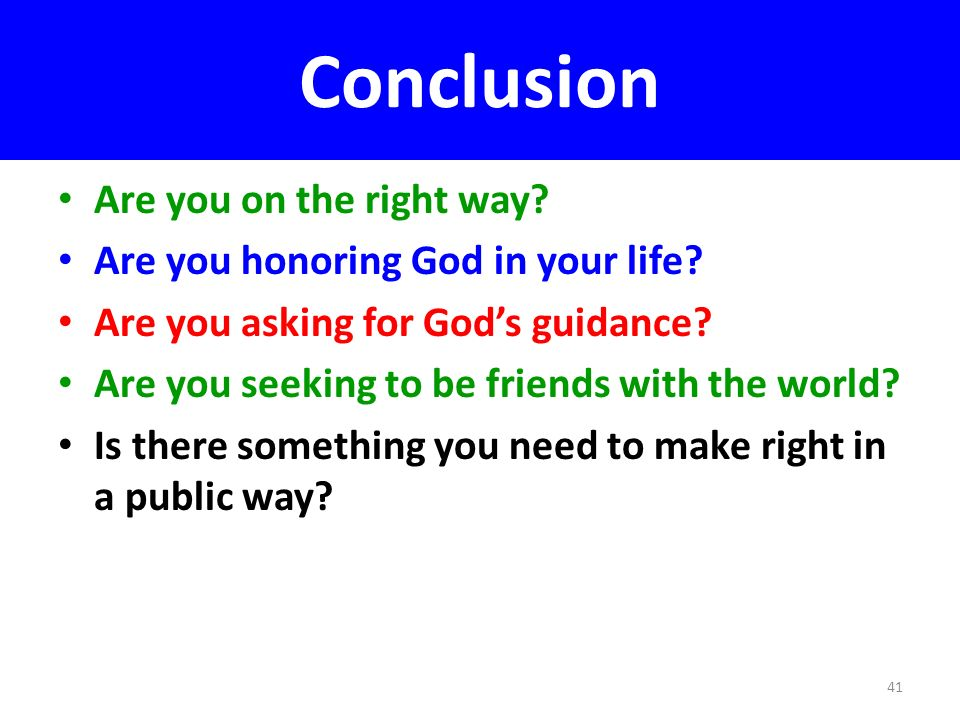 Conclusion Are you on the right way