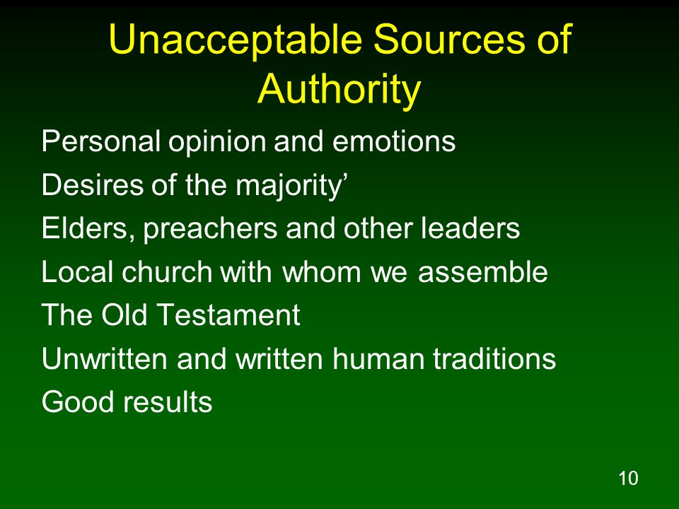 Unacceptable Sources of Authority