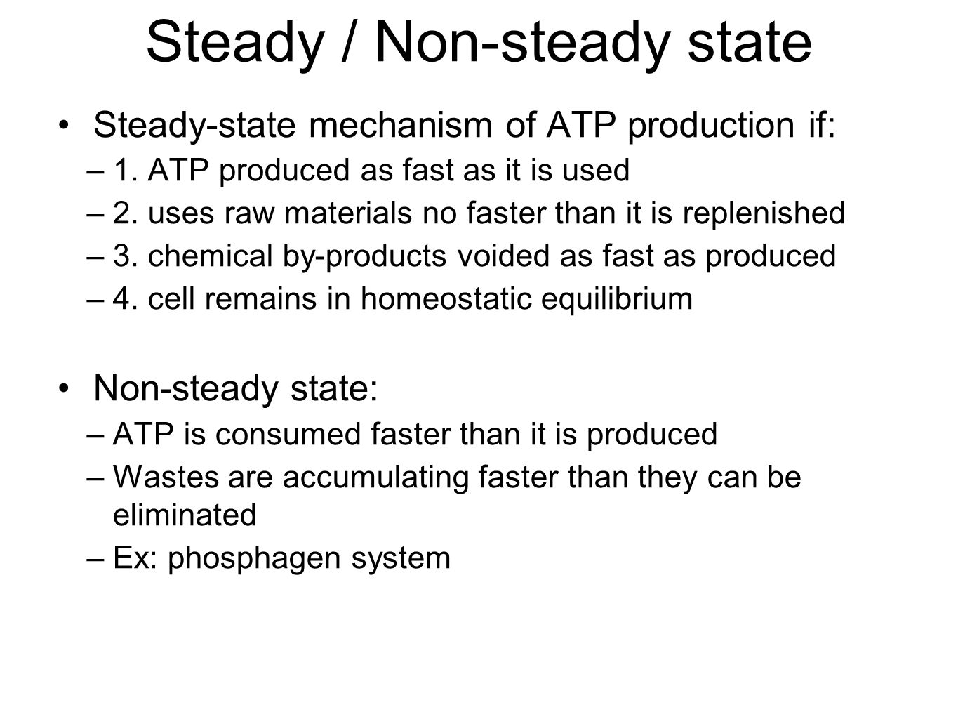 Steady / Non-steady state