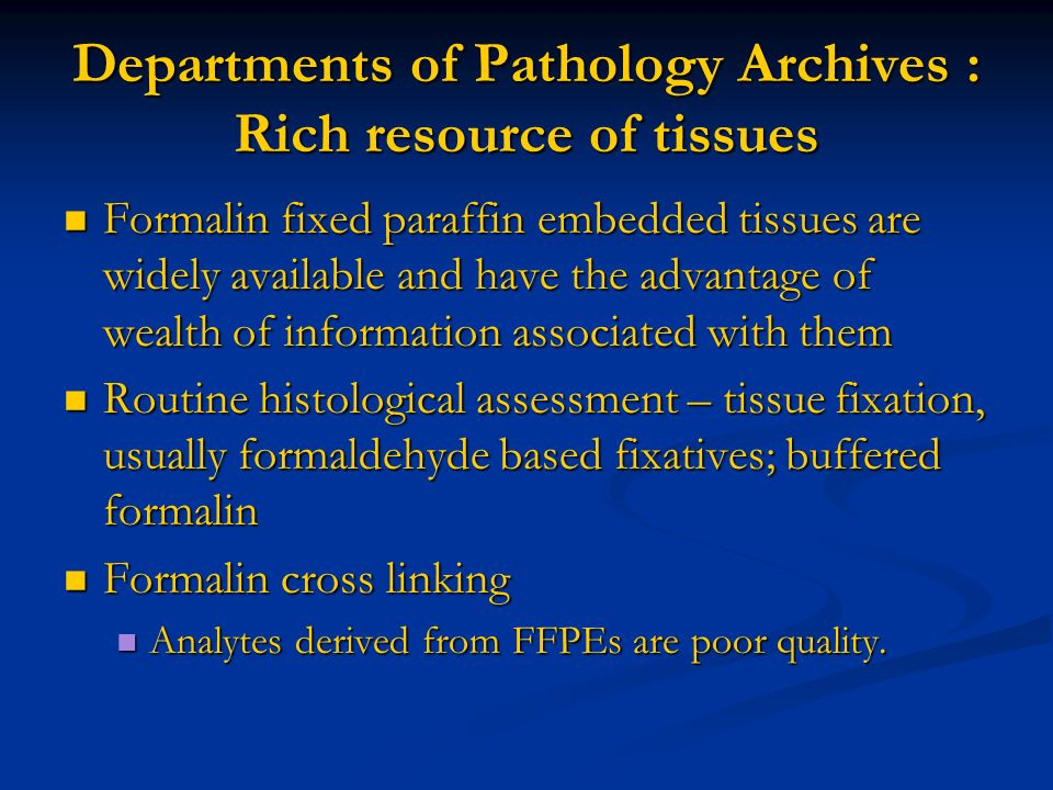 Departments of Pathology Archives : Rich resource of tissues