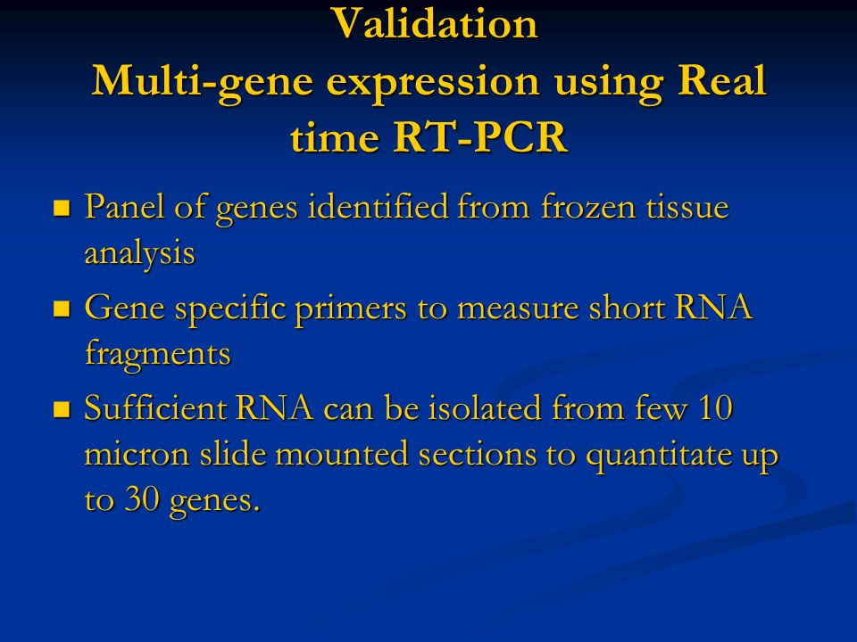 Validation Multi-gene expression using Real time RT-PCR
