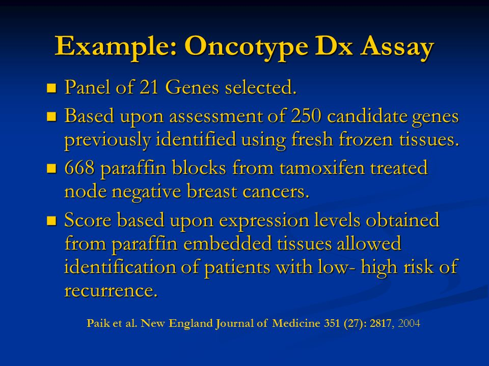 Example: Oncotype Dx Assay