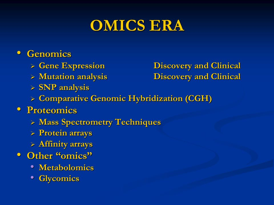 OMICS ERA Genomics Proteomics Other omics