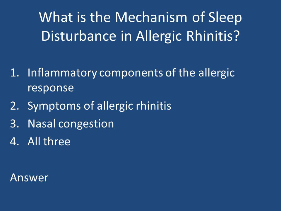 What is the Mechanism of Sleep Disturbance in Allergic Rhinitis