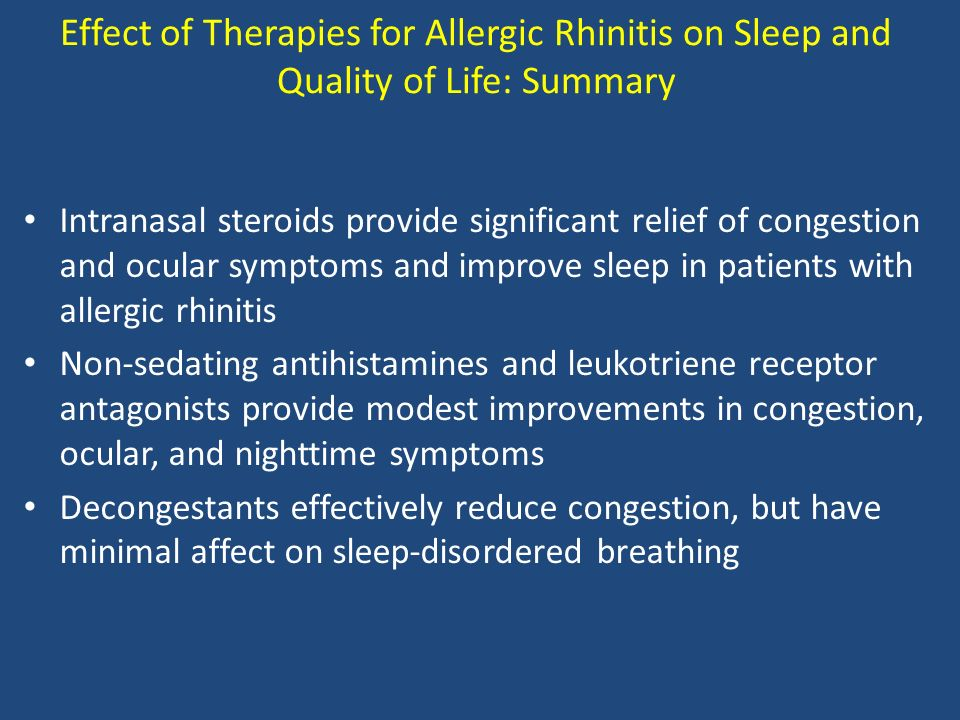 Effect of Therapies for Allergic Rhinitis on Sleep and Quality of Life: Summary