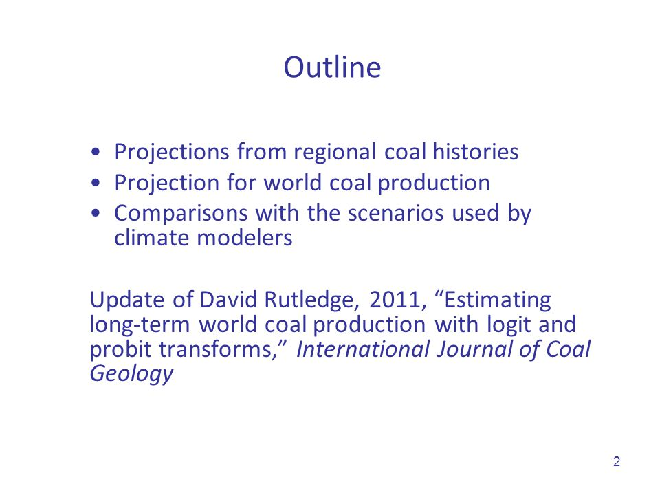 Outline Projections from regional coal histories