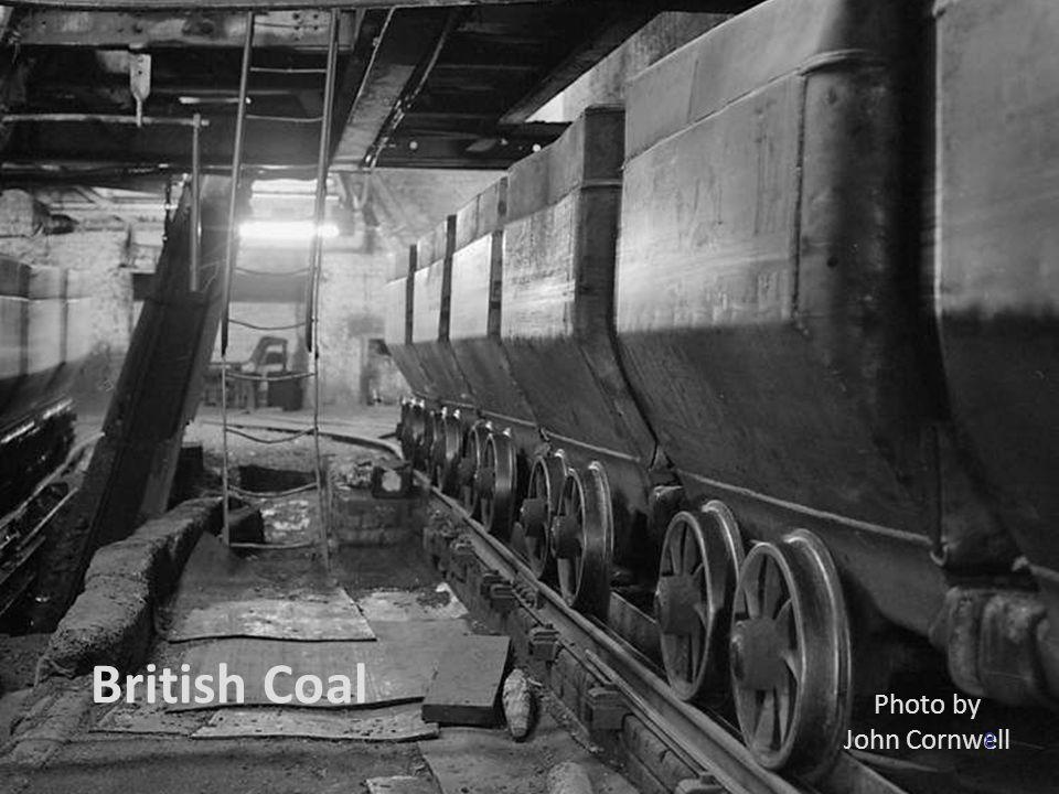 British Coal Photo by John Cornwell