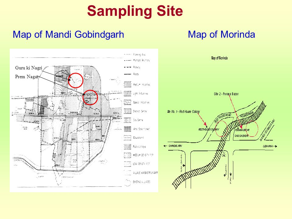 Sampling Site Map of Mandi Gobindgarh Map of Morinda Guru ki Nagri