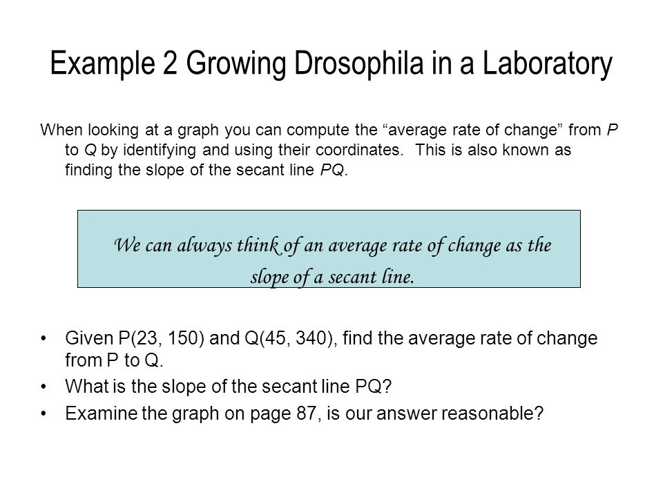 Example 2 Growing Drosophila in a Laboratory