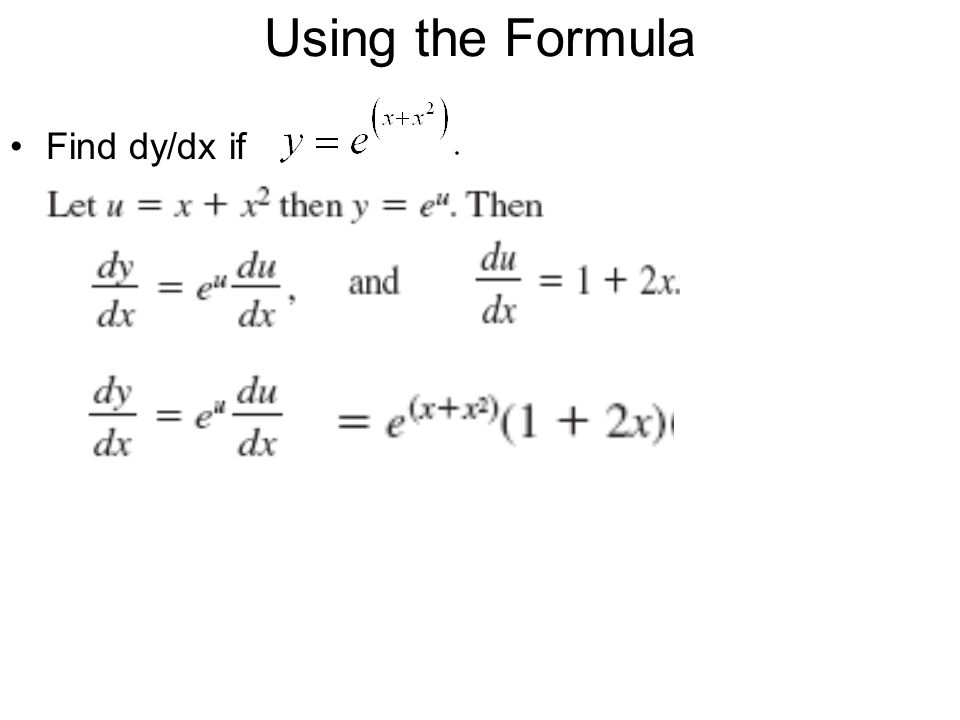 Using the Formula Find dy/dx if