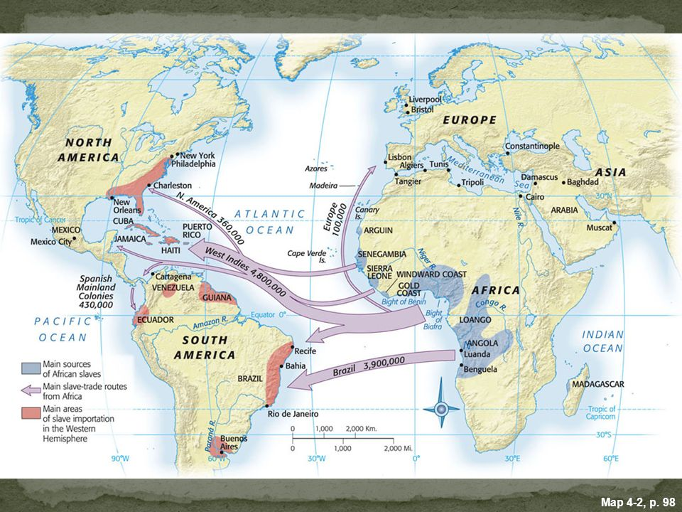 MAP 4. 2 MAIN SOURCES OF AFRICAN SLAVES, ca