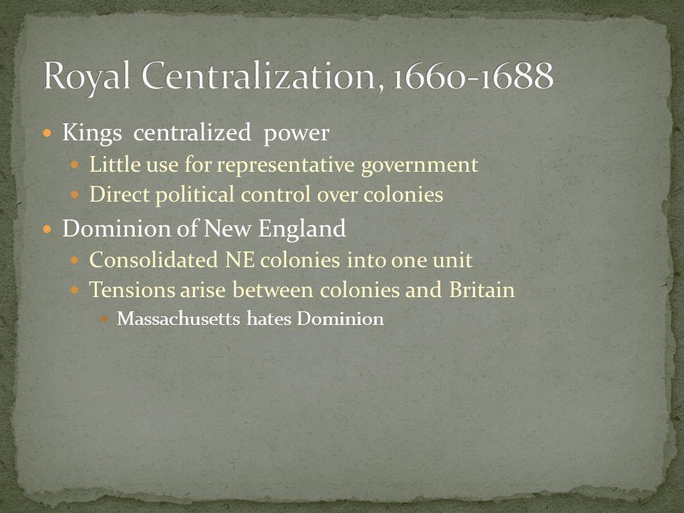 Royal Centralization, 1660-1688