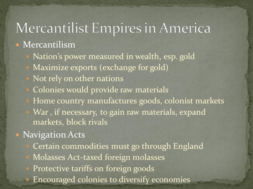 Mercantilist Empires in America