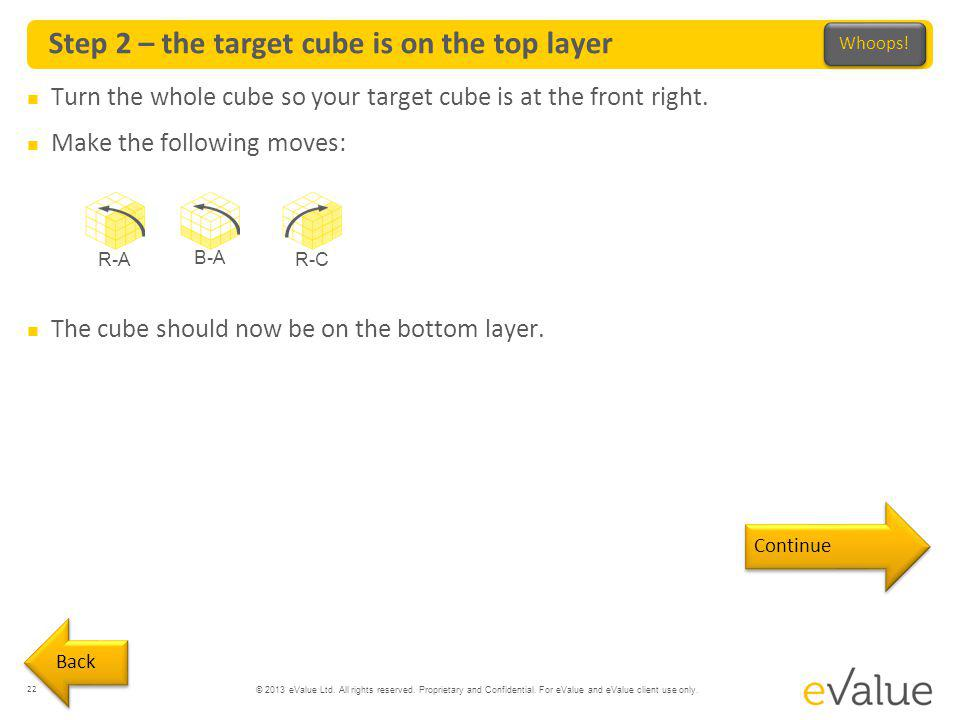 Step 2 – the target cube is on the top layer