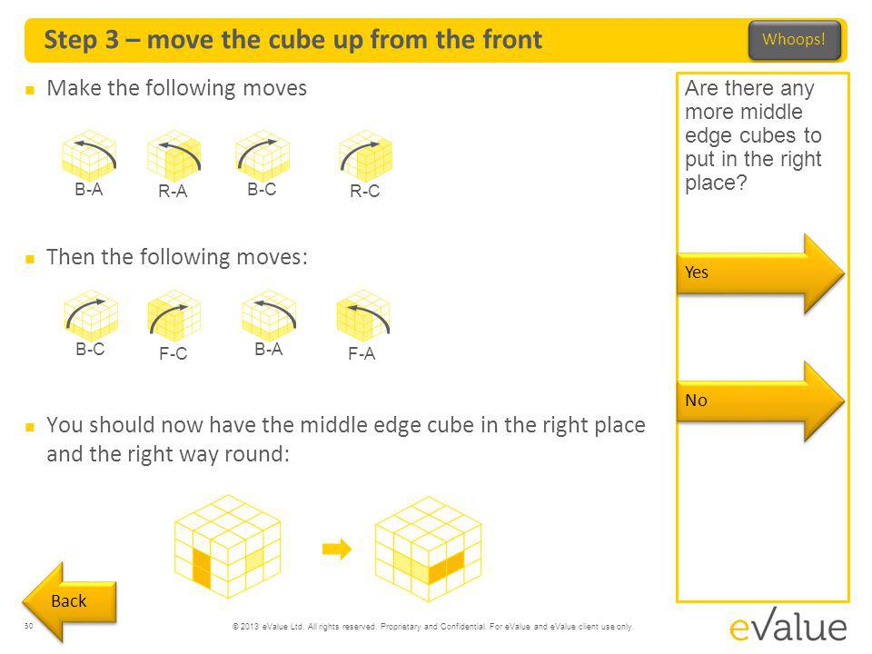 Step 3 – move the cube up from the front