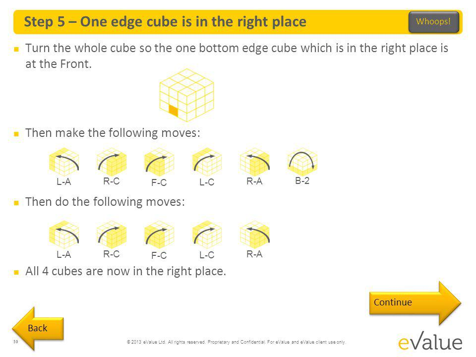 Step 5 – One edge cube is in the right place