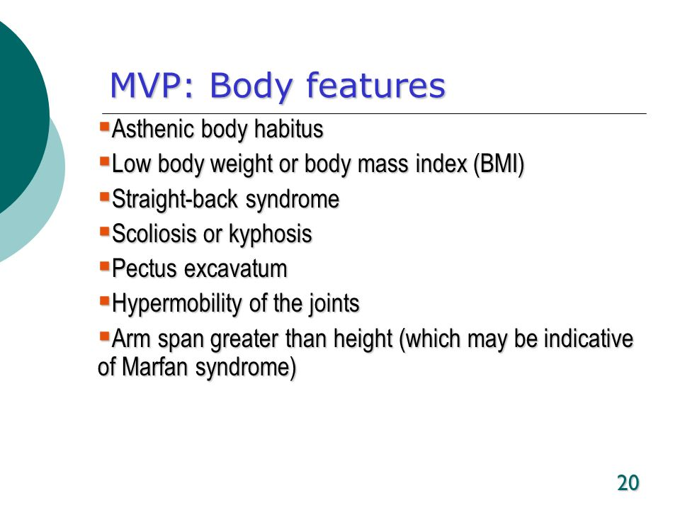 MVP: Body features Asthenic body habitus
