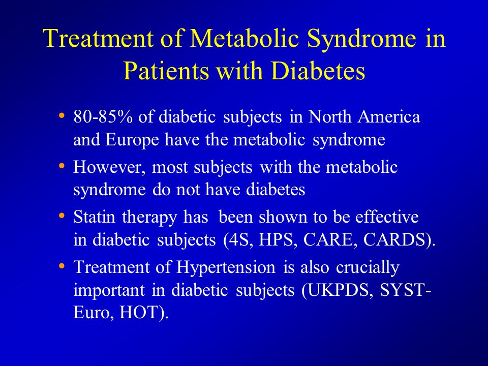 Treatment of Metabolic Syndrome in Patients with Diabetes