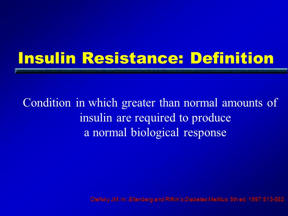 Insulin Resistance: Definition