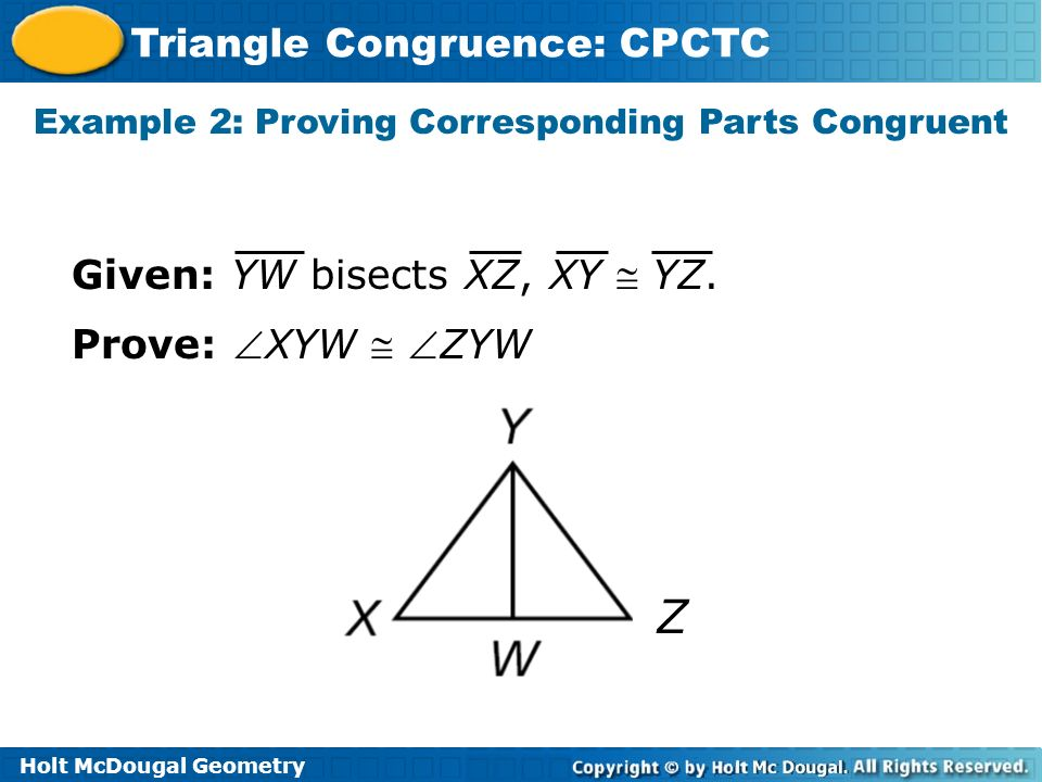 Example 2: Proving Corresponding Parts Congruent