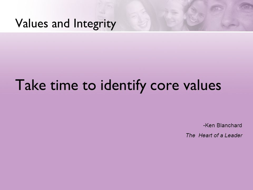 Take time to identify core values