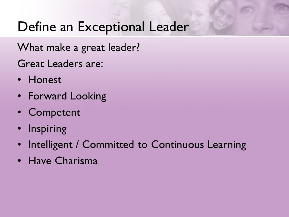 Define an Exceptional Leader
