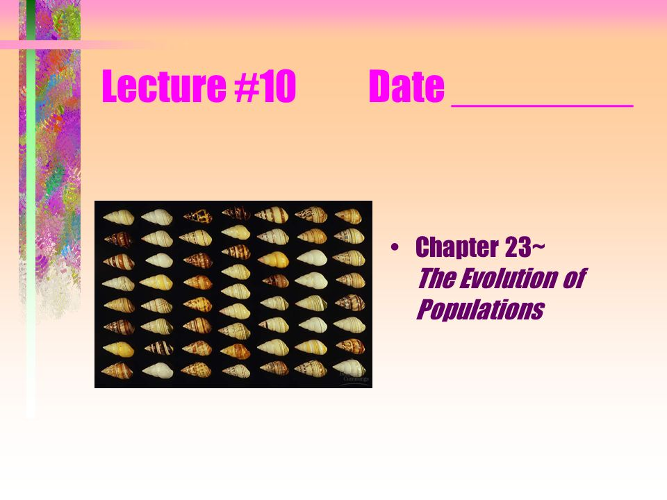 Lecture #10 Date ________