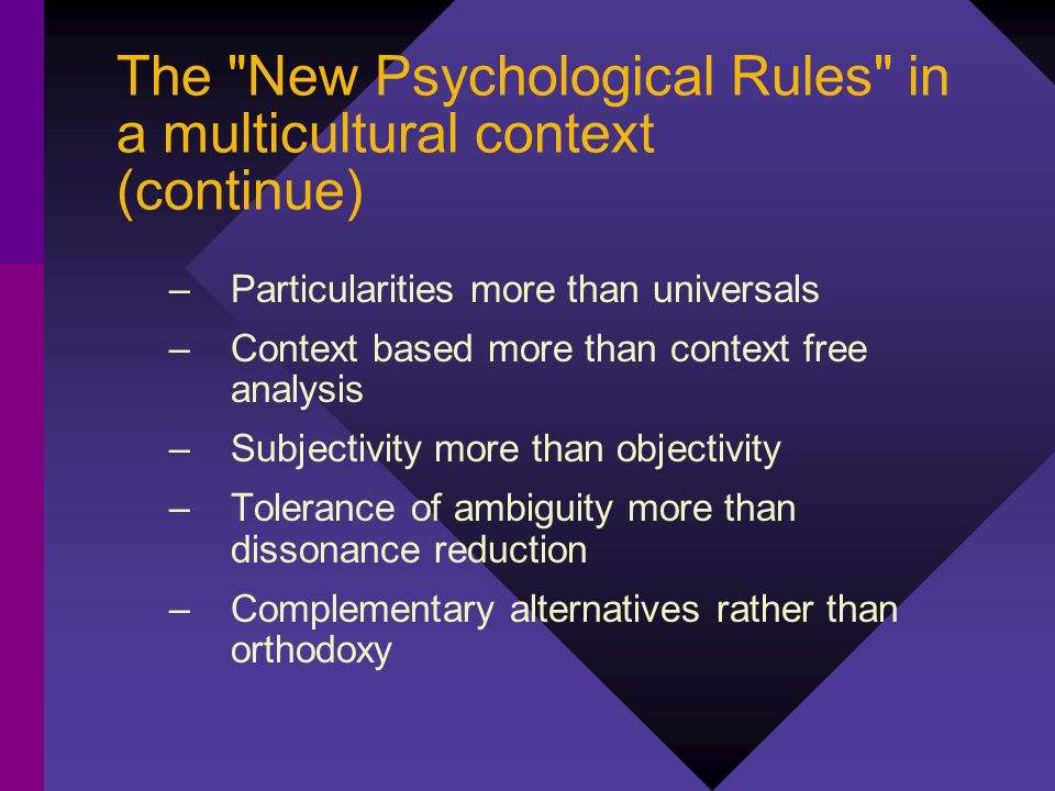 The New Psychological Rules in a multicultural context (continue)