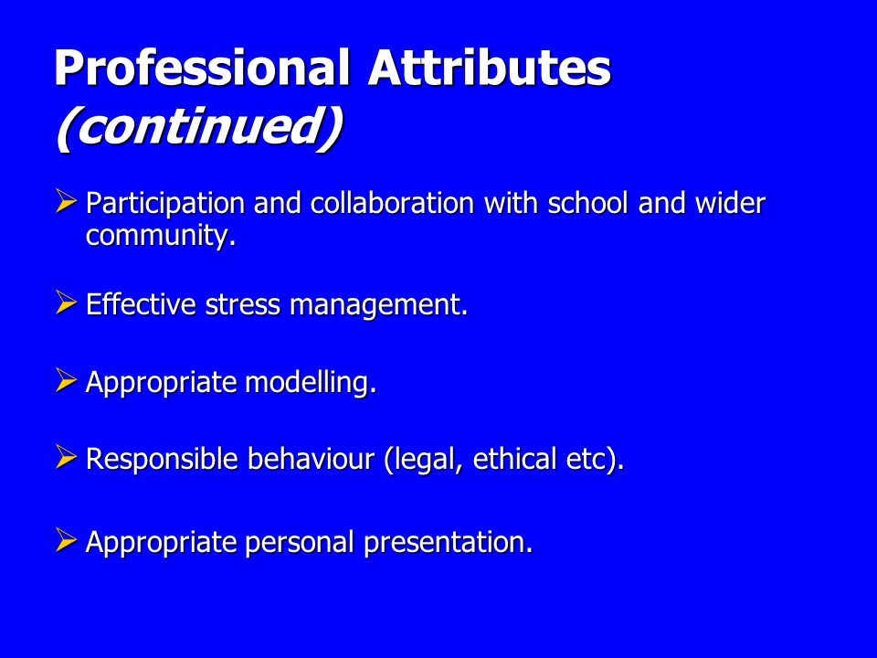 Professional Attributes (continued)